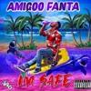 Amigoo Fanta - Im Safe