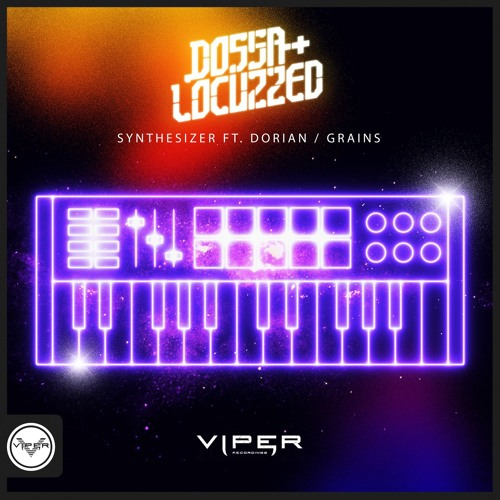 Dossa & Locuzzed - Synthesizer / Grains [VPR150]