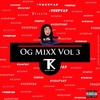OG MIXX VOL 3 DJ TIKITO 2k18 Mp3