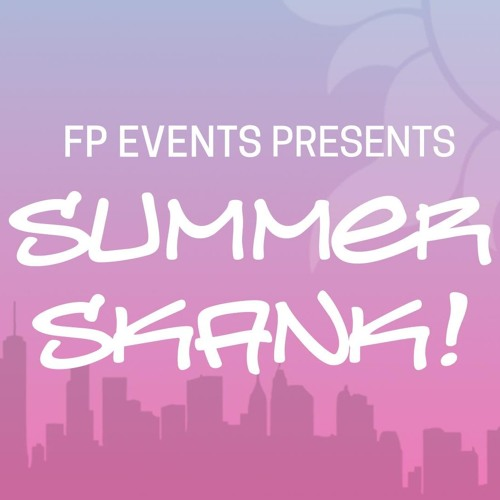 FP Events Summer Skank Promo Mix