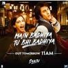 Main Badhiya Tu Bhi Badhiya |Ranbir Kapoor|  Sonam Kapoor| Sonu Nigam| Sunidhi Chauhan