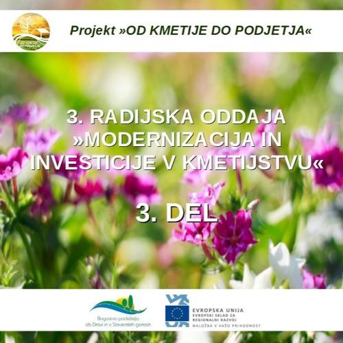 Modernizacija in investicije v kmetijstvu - 3. del