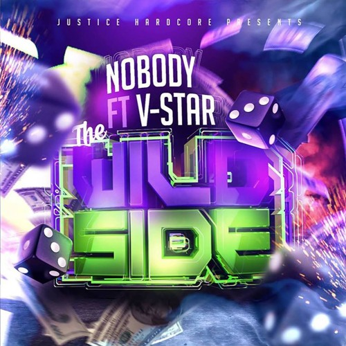 NOBODY FT. V-STAR - WILD SIDE  ■OUT NOW■