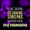 Lacrim ft. Maitre Gims - Ce soir ne sors pas ( DVJ HAMADA edit )