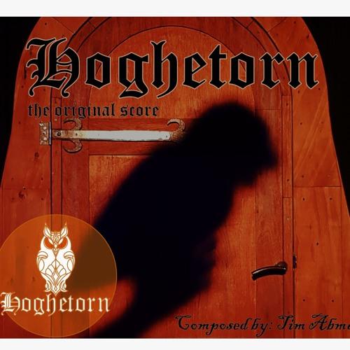 Hoghetorn - The Original Score