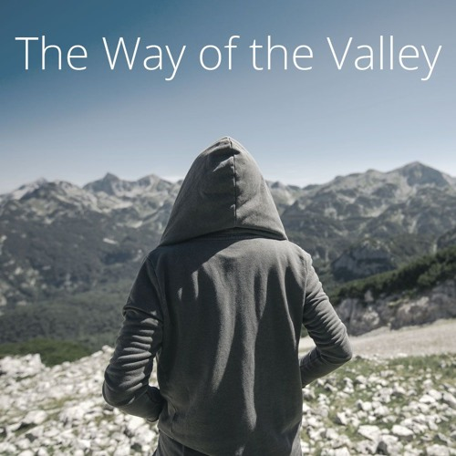 The Way of the Valley
