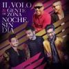 Il Volo Ft. Gente De Zona - Noche Sin Dia ( Dj Javi Romero Edit 2018)