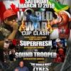 WORLD CUP CLASH SUPERFRESH VS SOUND TROOPER
