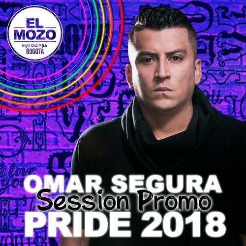 DJ OMAR SEGURA SESSION PRIDE 2018