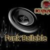 FUNK BAILABLE DJ KALAMIX