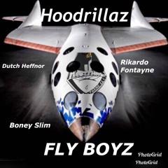 HOODRILLAZ- FLY BOYZ