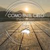 Como En El Cielo - (Piano Version) Elevation Worship - Cover By Efrain
