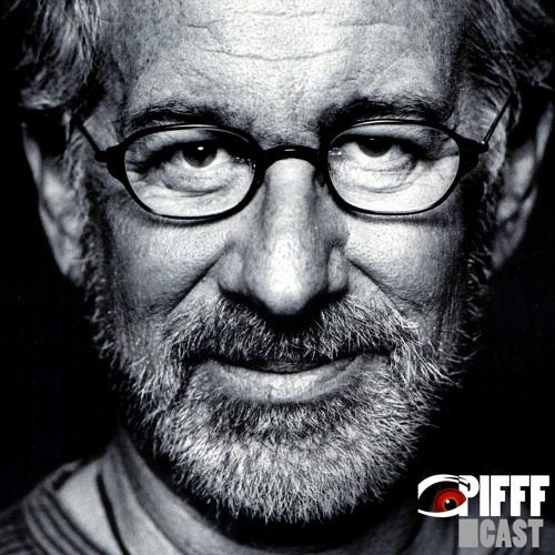 PIFFFcast 37 - Spielberg est-il toujours fantastique ?