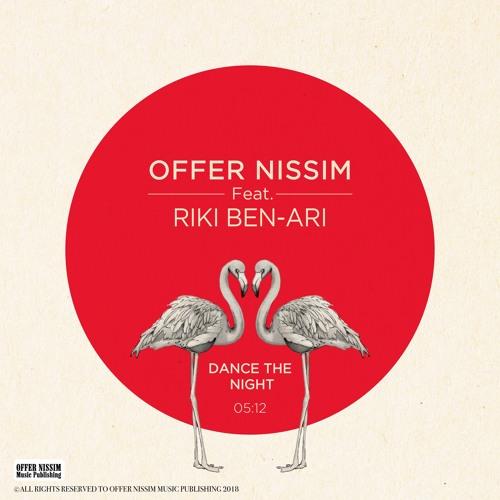 Offer Nissim Feat. Riki Ben-Ari - Dance The Night