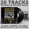 💥 90s HIPHOP ACAPELLA OUTRO PACK | 20 TRACKS 💥 (FREE DOWNLOAD) (DEMO MIX)