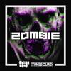 Zombie (Original Mix) - Press Play & Tunesquad