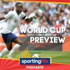 World Cup 2018 - Preview Podcast
