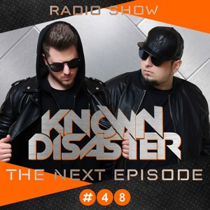 Known Disaster - The Next Episode 048 2018-06-06 Artwork