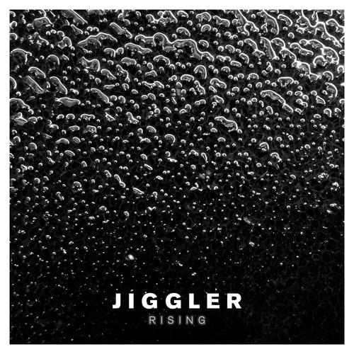 Jiggler - Rising [Snippet]