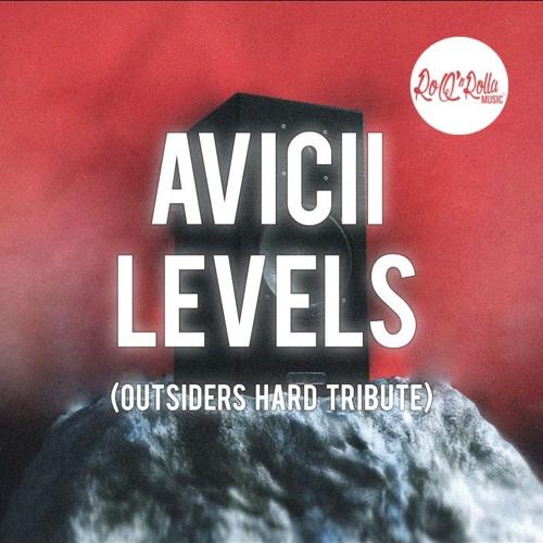 Avicii - Levels (Outsiders Hard Tribute)