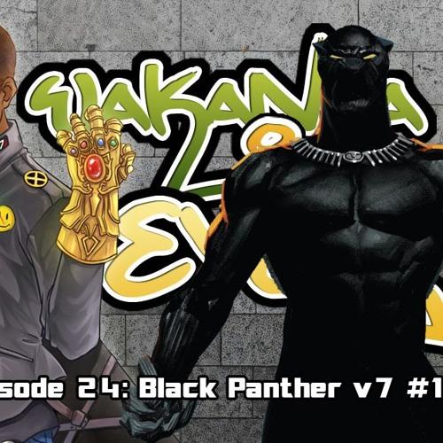 Wakanda IV Ever: Episode 24- Black Panther v7 #1
