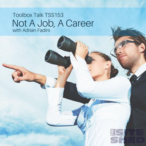 TSS153_Building A Modern Team: Not a Job, A Career