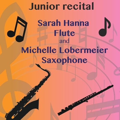 Junior Recital - Sarah Hanna and Michelle Lobermeier