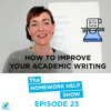 Most Common Academic Words To Improve Your Academic Writing (Part 1/4)|The Homework Help Show EP 23