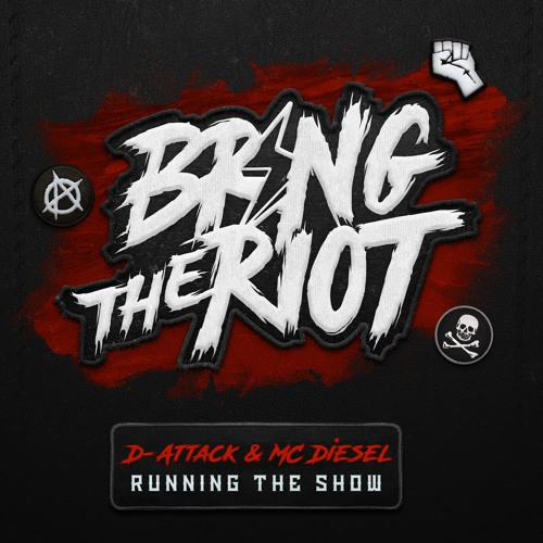 D-Attack & MC Diesel - Running The Show