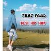 Desi hip hop - Hindi rap song(teri yaad)