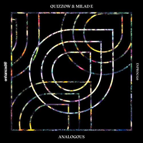 Quizzow & Milad E - Analogous [OUT NOW]