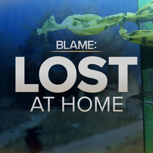 BLAME: Lost At Home Episode 7 - Paralysis by Analysis