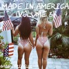 Made In America (Volume 3)