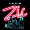 ZIC - Still Alive