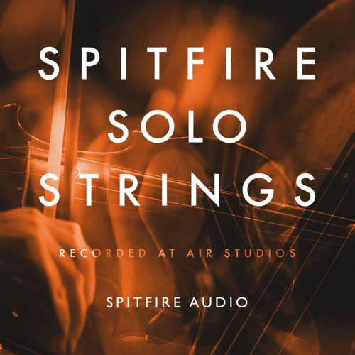 Spitfire Solo Strings by SPITFIRE AUDIO   Free Listening on