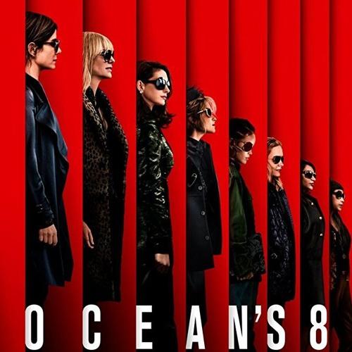 Max reviews Oceans 8!