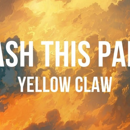yellow claw - crash this party(bassboots)