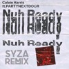 Nuh Ready Remix (Free Download)