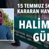 Ismail Sezgin(158)Halime Gülsu - 15 Temmuz Sonrası Kararan Hayatlar