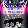 KREINER'S KORNER - DIANA ROSS & THE SUPREMES COVER SONGS