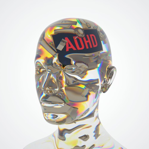 A.D.H.D. - New Album OUT NOW on Spotify/Apple Music/Amazon