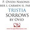 """Ovid's Sorrows Book 1.2 part 1 / TRISTIA Ovidii """"Di maris et caeli quid enim nisi vota supersunt"""""""