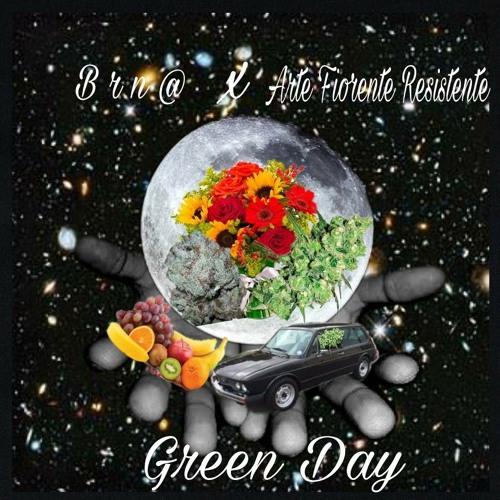 Green Day /w Arte Fiorente Resistente