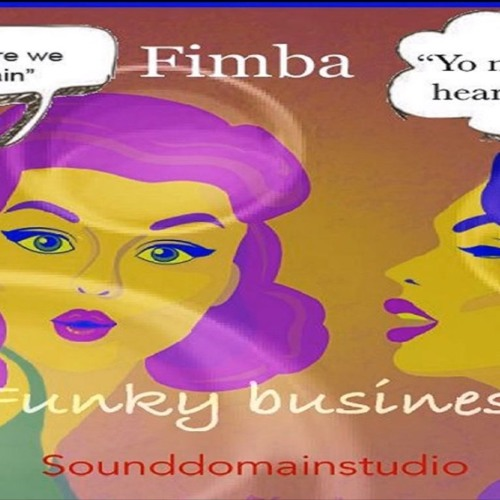 "Fimba: ""Funky Business"" (Stinger Riddim)"
