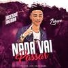 MC Zidanne - Nada Vai Passar (DJ GBR) Portada del disco
