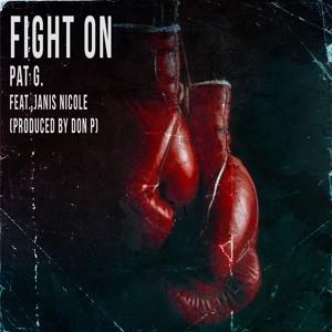 Fight On (feat. Janis Nicole) [prod. Don P]