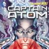 Episode 1: Captain Atom (Vol 2, Issue 1-6)