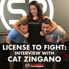 EP014 License to Fight: Interview with Cat Zingano
