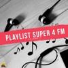 Download PLAYLIST SUPER 4 FM - VOL. 9 Mp3