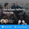 BiggerPockets Podcast 282: How to Create the Perfect Partnership with Tim and Jay